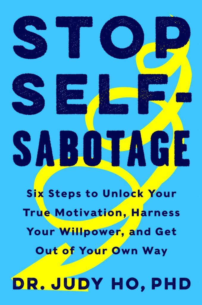 Stop Self Sabotage Dr. Judy